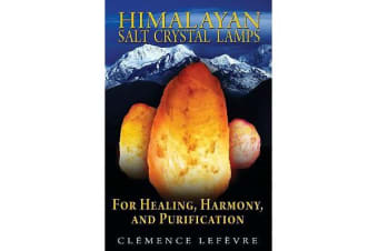 Himalayan Salt Crystal Lamps - For Healing, Harmony, and Purification