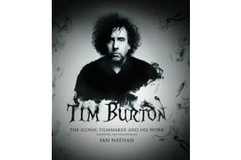 Tim Burton - The iconic filmmaker and his work