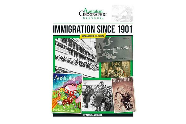 Aust Geographic History Immigration Since 1901 - History Year 6