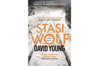 Stasi Wolf - A Gripping New Thriller for Fans of Child 44