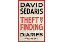 Theft by Finding - Diaries: Volume One