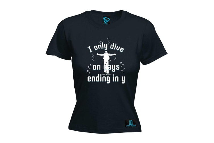 Open Water Scuba Diving Tee - I Only Dive On Days Ending In Y - (XX-Large Black Womens T Shirt)