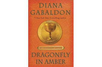 Dragonfly in Amber (25th Anniversary Edition)