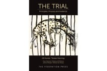 The Trial - Principles, Process and Evidence