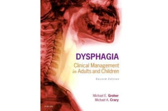 Dysphagia - Clinical Management in Adults and Children