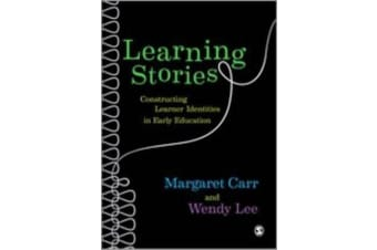 Learning Stories - Constructing Learner Identities in Early Education