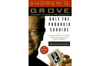 Only the Paranoid Survive - The Threat and Promise of Strategic Inflection Points