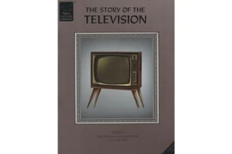 The Story of the Television