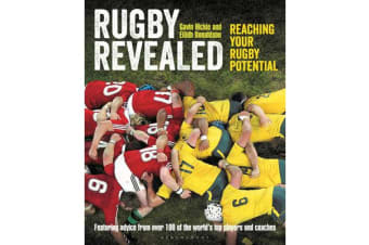 Rugby Revealed - Reaching Your Rugby Potential