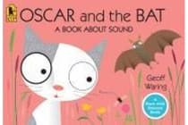 Oscar and the Bat - A Book about Sound