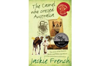 The Camel Who Crossed Australia