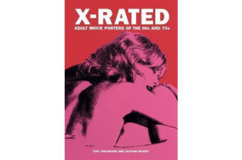 X-rated Adult Movie Posters Of The 1960s And 1970s - The Complete Volume