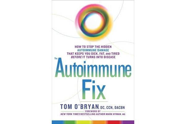 Optimum Healing - How to Stop the Hidden Autoimmune Damage That Keeps You Sick, Tired, and Fat Before it Turns Into Disease