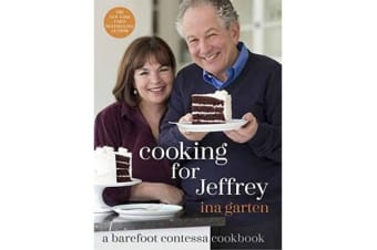 Cooking For Jeffrey - A Barefoot Contessa Cookbook