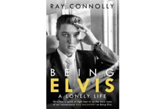 Being Elvis - A Lonely Life