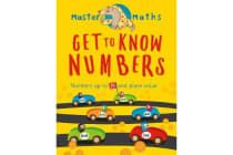 Master Maths Book 1: Get to Know Numbers - Numbers up to 100 and place value
