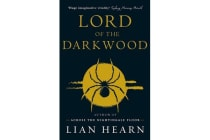 Lord of the Darkwood - Books 3 and 4 in The Tale of Shikanoko series