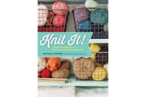 Knit It! - Learn the Basics and Knit 22 Beautiful Projects