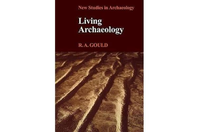 Living Archaeology
