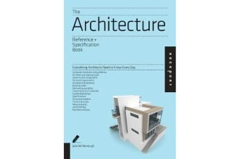The Architecture Reference & Specification Book - Everything Architects Need to Know Every Day