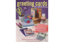 Greeting Cards in Stitches - 30 Designs with Hand-Embroidered Embellishments