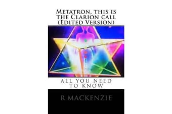 Metatron, This Is the Clarion Call (Edited Version)