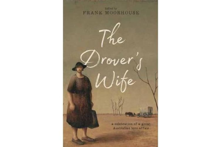 The Drover's Wife - A Collection