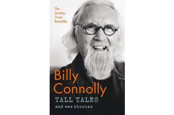 Tall Tales and Wee Stories - The Best of Billy Connolly