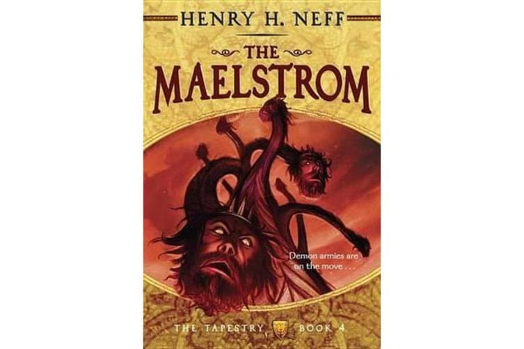 Tapestry 4 - The Maelstrom, The