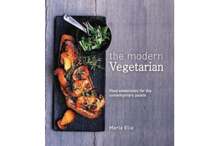 The Modern Vegetarian - Food adventures for the contemporary palate