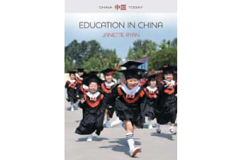 Education in China - Philosophy, Politics and Culture