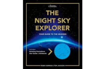 The Night Sky Explorer - Your Guide to the Heavas - Includes Southern Hemisphere Rotatingplanisphere, Star Guide & Notebook