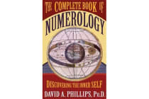 The Complete Book Of Numerology - Discovering Your Inner Self