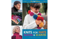 The Craft Library Knits for Hats, Gloves and Scarves