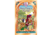 Ever After High: Once Upon a Twist: Rosabella and the Three Bears - Book 3