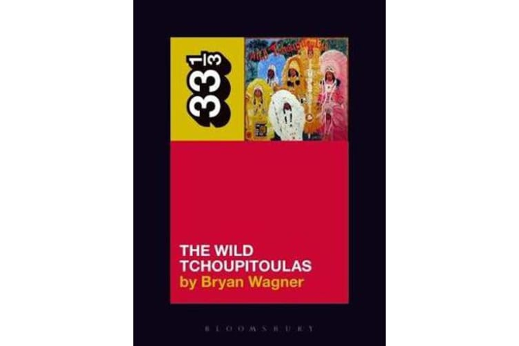 The Wild Tchoupitoulas' The Wild Tchoupitoulas