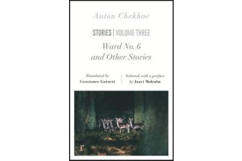 Ward No. 6 and Other Stories (riverrun editions) - a unique selection of Chekhov's novellas