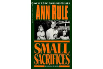 Small Sacrifices - A True Story of Passion And Murder