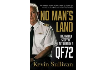 No Man's Land - the untold story of automation and QF72