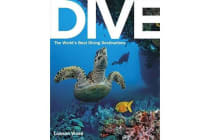 Dive - The World's Best Dive Destinations