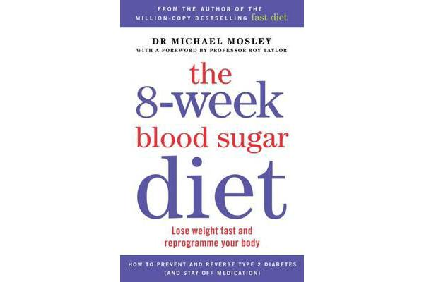 Image of The 8-Week Blood Sugar Diet - Lose Weight Fast and Reprogramme Your Body for Life