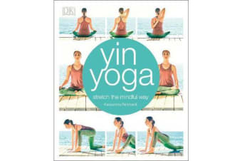 Yin Yoga - Stretch the mindful way