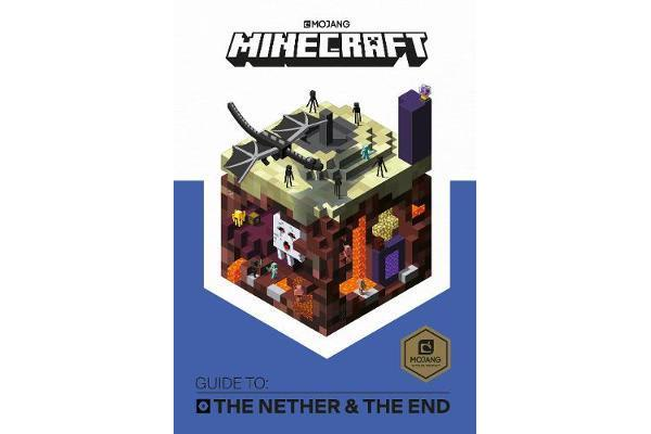 Minecraft Guide to The Nether and the End - An official Minecraft book from Mojang