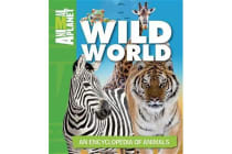 Wild World - An Encyclopedia of Animals