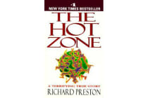 The Hot Zone - The Terrifying True Story of the Origins of the Ebola Virus