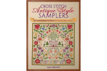 Cross Stitch Antique Style Samplers - 30th anniversary edition with brand new charts and designs