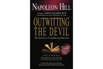 Outwitting the Devil - The Secret to Freedom and Success