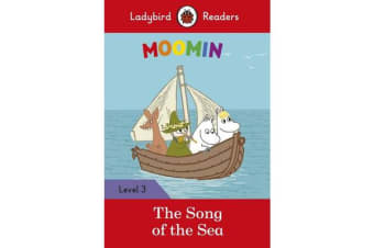 Moomin - The Song of the Sea - Ladybird Readers Level 3