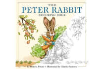 The Peter Rabbit Coloring Book - A Classic Editions Coloring Book