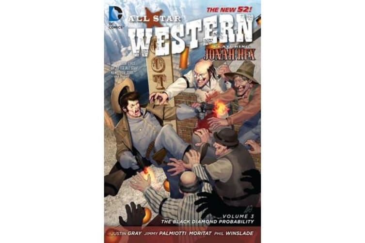 All-Star Western Volume 3 - The Black Diamond Probability TP (The New 52)